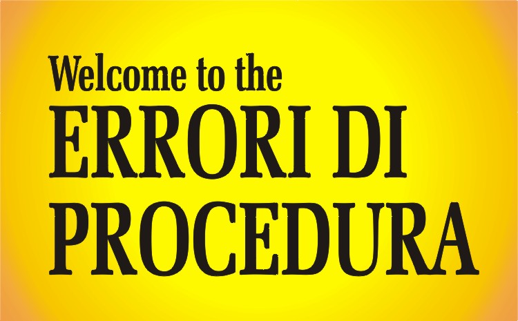 03 welcome to the ERRORI DI PROCEDURA