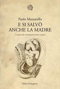 Paolo Mazzarello, e si salvò anche la madre